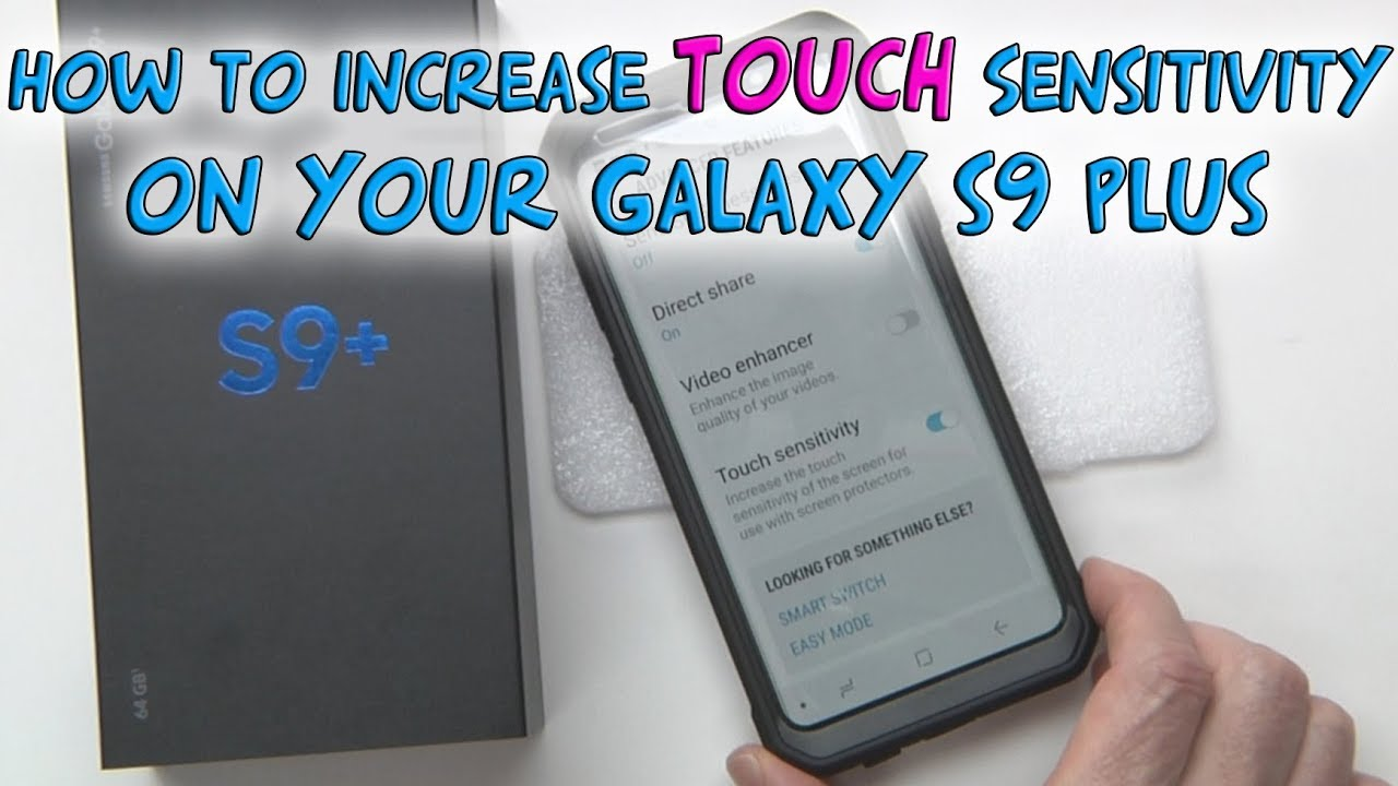 How to increase Touch Sensitivity on the Galaxy S9 Plus with Screen  Protectors