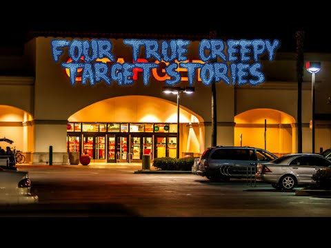 4 True Creepy Target Stories (Ft. Insomniak)