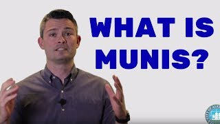 What is Munis?