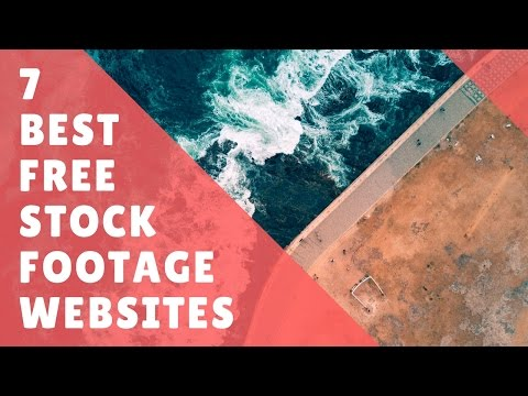 7 of the Best Websites for Free HD Stock Footage 2017