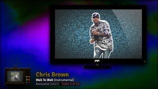 RADIO. (vol. 7) | 06. Chris Brown - Wall To Wall (Instrumental)
