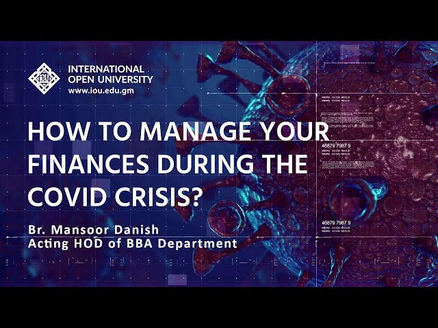 How to manage your Finances during the COVID-19 crisis?