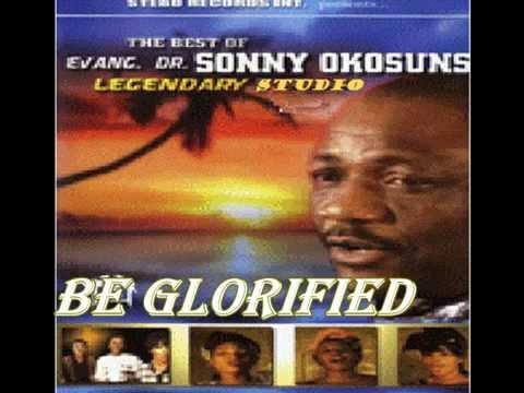 Sonny Okosun - Be Glorified