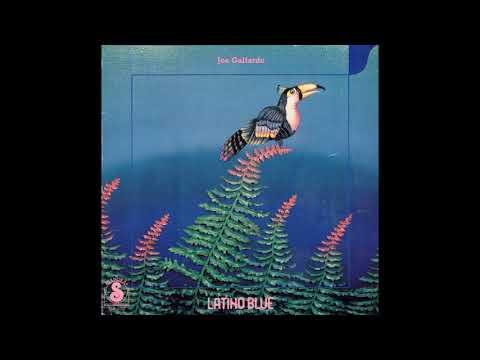 Joe Gallardo – Latino Blue (1980) [Full Album]