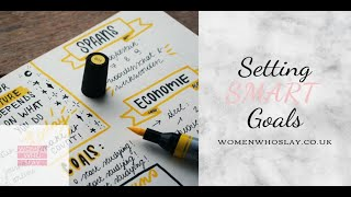 SMART GOAL SETTING- Women Who Slay