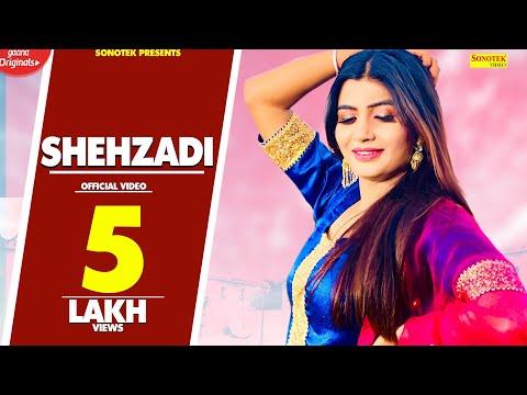 Shehzadi (Official ) | Sonika Singh, Paul Deepi | Ruchika Jangid | New Haryanvi Songs Haryanavi 2018