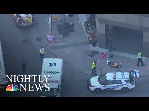 At Least 9 Dead, 16 Injured In Toronto After Van Strikes Pedestrians | NBC Nightly News