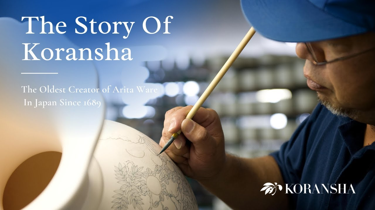 The Story of KORANSHA: The Oldest Creator of Arita Ware and Porcelain Tableware in Japan Since 1689