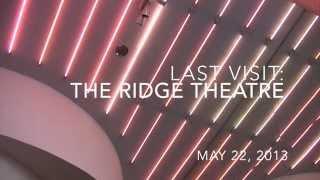 Last tour of the Ridge