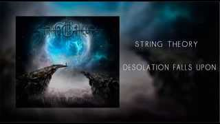String Theory - Desolation Falls Upon (re-mixed)