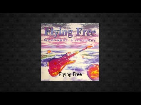 GEOVANNI FERNANDES   - FLYING FREE (1994)