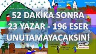 23 YAZAR - 196 ESER - 52 Dakikada - Cumhuriyet Dönemi Roman - AYT EDEBİYAT 2021