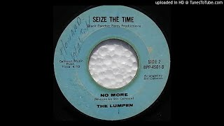 """No More"" - The Lumpen (1970 ""Seize The Time"" Black Panther Party Productions)"