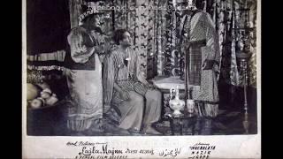 Laila Majnu 1945: Kyon meri jawaani pe tujhe raham na aaya fariyaad khudaaya (Zohrabai Ambalewali)