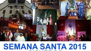 SEMANA SANTA 2015 EN CISNEROS ANTIOQUIA