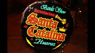 BANDA  SHOW REVELACION SANTA CATALINA 3