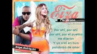 Eiza - Mentiroso (Letra) ft. El Cata