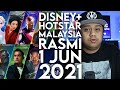 Disney+ Hotstar Malaysia RASMI 1 JUN 2021!