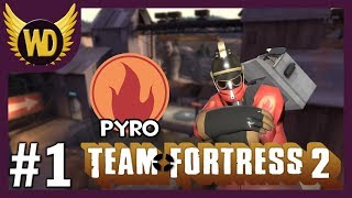 Let's Play Team Fortress 2: Pyro - Part 1