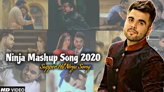 Ninja Mashup 2020   Punjabi Mashup   Ninja All Songs Punjabi Breakup Mashup   Find Out Think