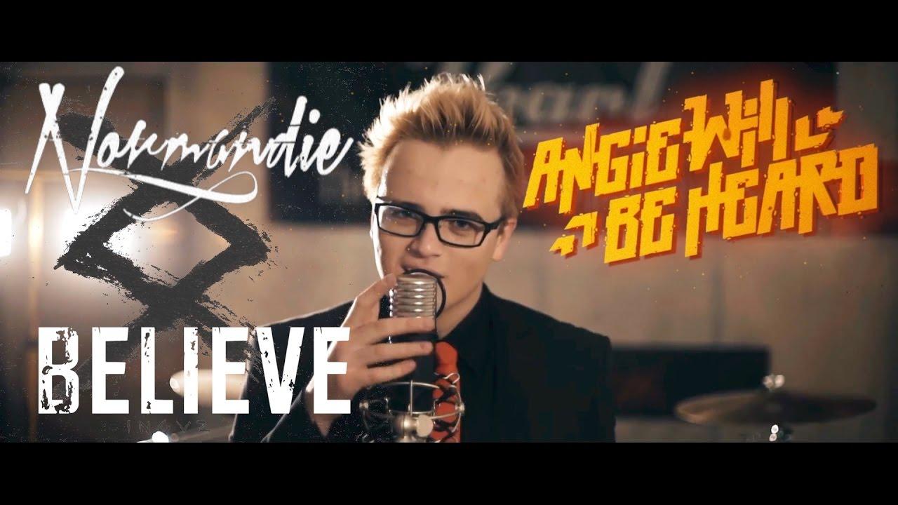 Normandie - Believe (AngieWillBeHeard cover) - YouTube