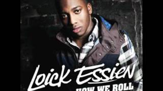 Loick Essien feat. Tanya Lacey~ How we roll