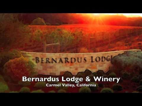 Bernardus Lodge and Winery, Carmel Valley, California