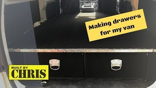 Making Drawers For The Van