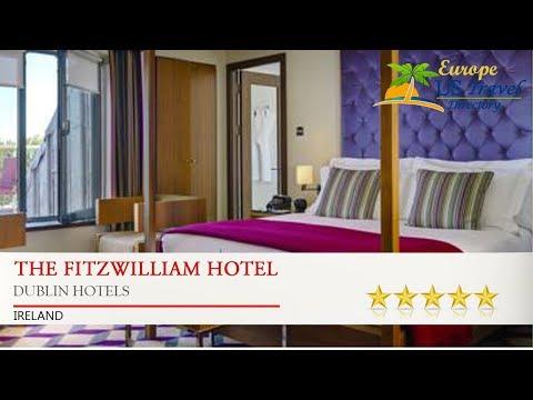 The Fitzwilliam Hotel - Dublin Hotels, Ireland