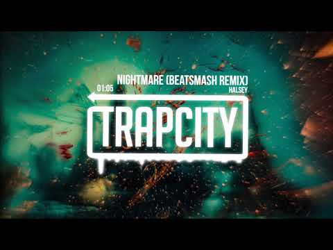 Halsey – Nightmare (BEATSMASH Remix)