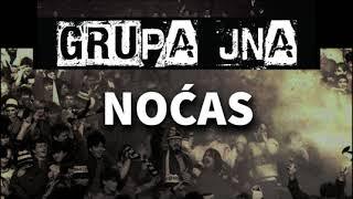 Grupa JNA - Noćas - OFFICIAL VIDEO