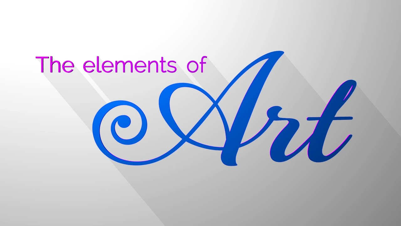 3 Elements Of Art : The elements of art youtube
