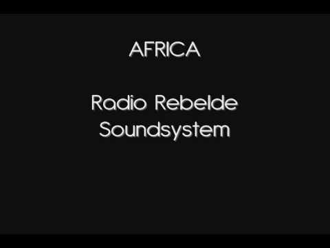 Africa - Radio Rebelde Soudsystem