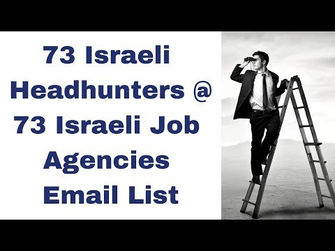 Finding A Job In Israel - 73 Israeli Headhunters @ 73 Israeli Job Agencies