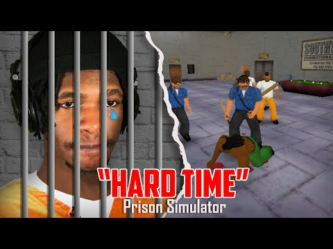 This Prison Is Out To Get Me! | Hard Time (Prison Simulator)