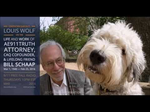 9/11 Free Fall 3/10/16: Louis Wolf on the life and work of Bill Schaap