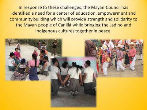 Mayan educational center Need