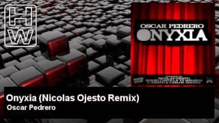 Oscar Pedrero - Onyxia - Nicolas Ojesto Remix - HouseWorks