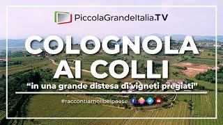 Colognola ai Colli - Piccola Grande Italia