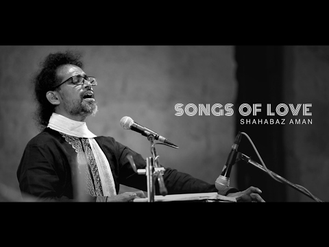 Songs of Love - Shahabaz Aman