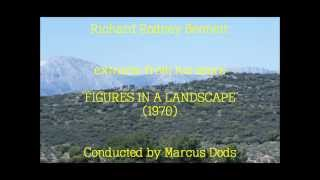 "Richard Rodney Bennett: extracts from his score ""Figures in a Landscape"" (1970)"