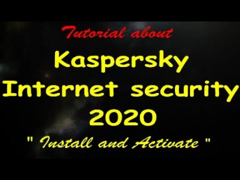 how-to-install-and-activate-kaspersky-internet-security-2020-the-latest