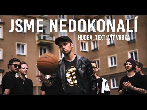 VIEM (Vít Vrbka) - JSME NEDOKONALÍ [official video 2018]