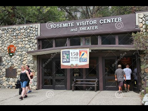 World Famous Yosemite Park Visitor Center