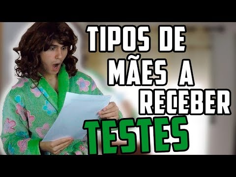 TIPOS DE MÃES A RECEBER TESTES