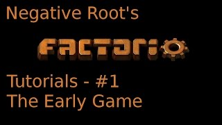 Factorio Tutorial 1 - The Early Game