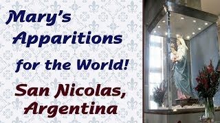Mary's Apparitions for the World: San Nicolas, Argentina