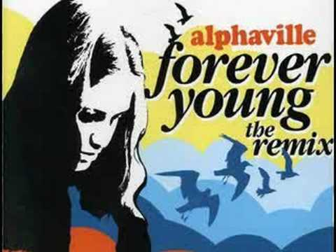 Alphaville - Forever Young *Remix*