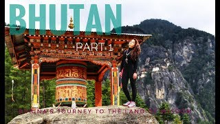 Bhutan The Land Of Wisdom ( Part 1)