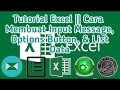Tutorial Excel || Cara Membuat Input Message, Options Button, & List Data